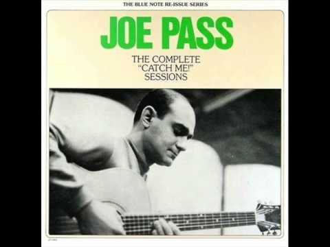 Joe Pass - Catch Me