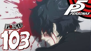 Persona 5 - Part 103 - The End