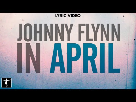 Johnny Flynn - In April