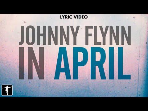Johnny Flynn - In April