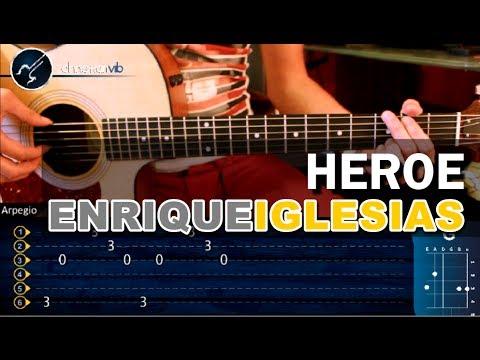 Como tocar Heroe de ENRIQUE IGLESIAS en Guitarra HD Tutorial COMPLETO