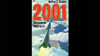Hörbuch: Arthur C. Clarke: 2001: Odyssee Im Weltraum