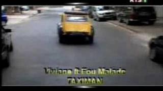 Fou Malade ft Viviane taxi