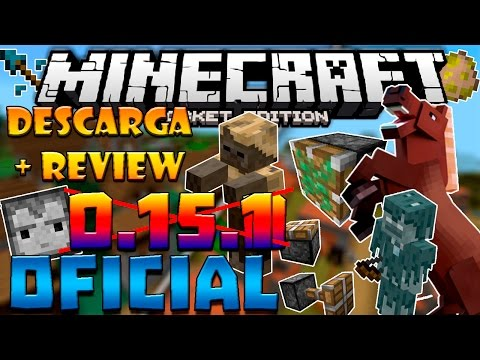 DESCARGA MINECRAFT PE 0.15.1 OFICIAL - APK + REVIEW COMPLETA (POCKET EDITION)