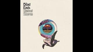 The Dead Ends - Distant Shores (2019) (New Full Album)