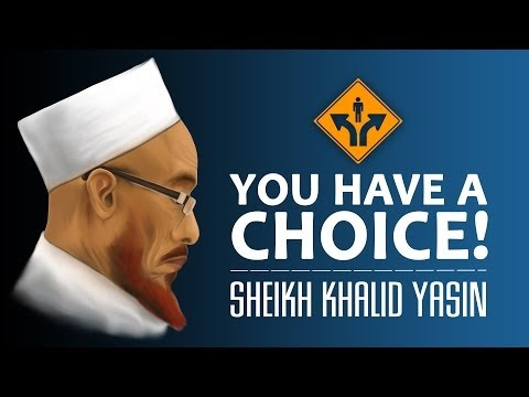 You Have A Choice! ᴴᴰ ┇ Kinetic Typography ┇ By Sheikh Khalid Yasin ┇ Tdr Production ┇ video