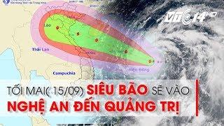 VTC14   Tối 15/9, bão số 10 đổ bộ vào đất liền Bắc Trung Bộ