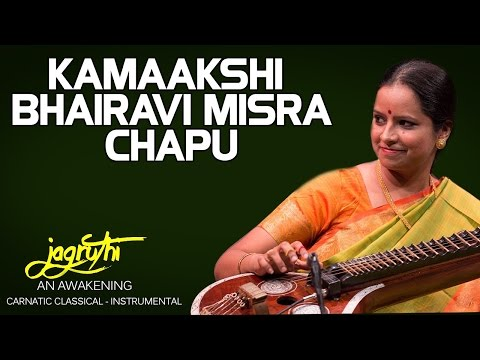 Kamaakshi Bhairavi Misra Chapu - Jayanthi Kumaresh (Album: Jagruthi An Awakening)