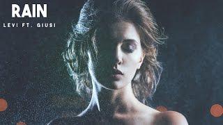 download lagu Levi Ft. Giusi - Rain gratis