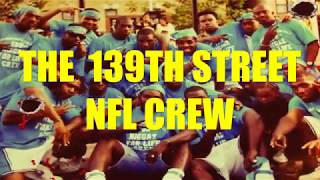 "Goons Of The Industry Episode 8.....""The 139th St. NFL Crew"""