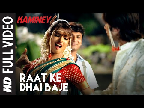 Raat Ke Dhai Baje Full Song Kaminey