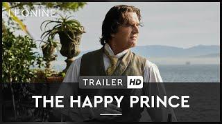 THE HAPPY PRINCE   Trailer   HD   Offiziell   Kinostart: 24. Mai 2018
