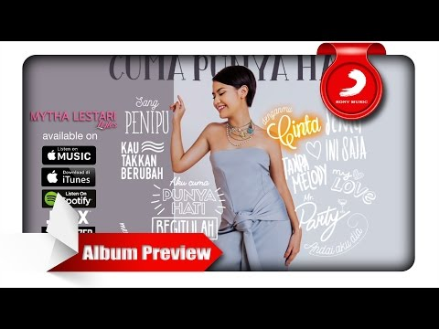 download lagu Mytha - Cuma Punya Hati Album Preview gratis