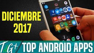 TOP Aplicaciones ANDROID   Diciembre 2017