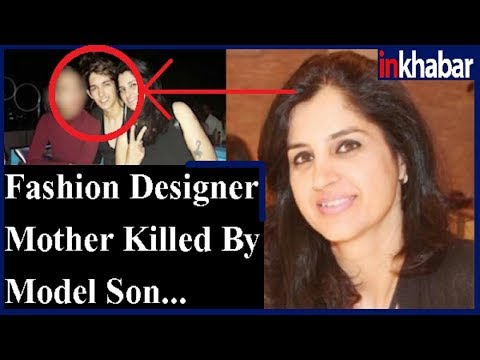 Fashion Designer Mother Killed By Model Son In Mumbai