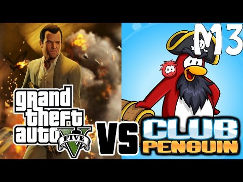 GTA 5 vs Club Penguin