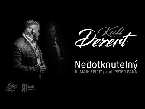 KALI - NEDOTKNUTELNÝ - ft MAJK SPIRIT prod PETER PANN