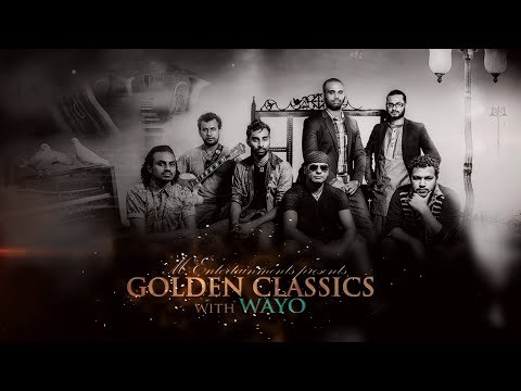 Golden Classics With Wayo Tickets Available Now