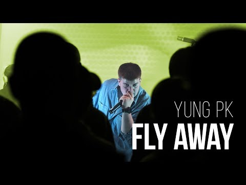 Download Lagu Yung PK - Fly Away MP3 Free