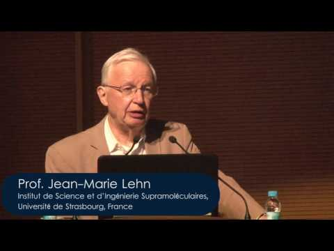 From Matter to Life: Chemistry? Chemistry! by Nobel Laureate Prof. Jean-Marie Lehn