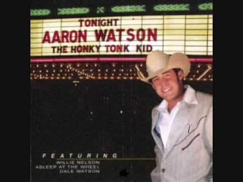 Aaron Watson - The Right Place