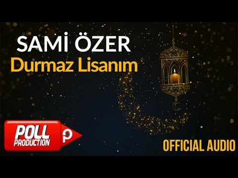 Sami Özer - Durmaz Lisanım ( Official Audio )