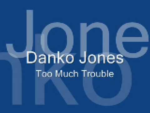 Danko Jones - Too Much Trouble