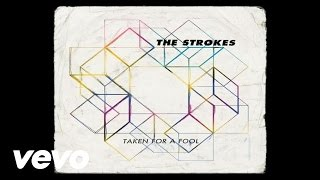 The Strokes - Taken For A Fool (Official Audio)
