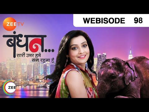 Bandhan Saari Umar Humein Sang Rehna Hai - Episode 98 - January 28, 2015 - Webisode video