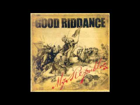 Good Riddance - Rise And Fall