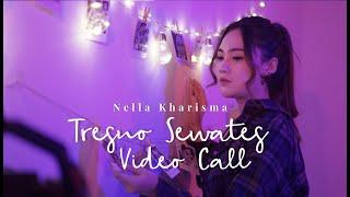 Download Nella Kharisma - Tresno Sewates Video Call [] Mp3/Mp4
