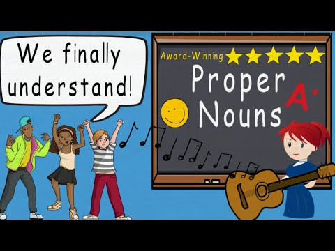 Proper Noun Song (Proper Nouns by Melissa)