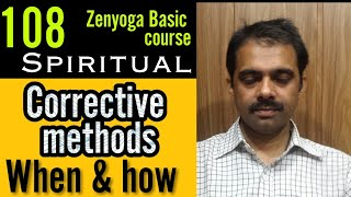 108.ZBC|| Corrective methods How & Why || Deep Knowlege | Iesmyoga