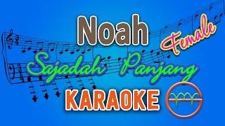 download lagu Noah - Sajadah Panjang Female Karaoke  Chord By gratis