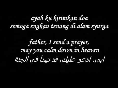 Lirik Lagu Ayah Ku Kirimkan Doa Versi Indonesia, Inggris Dan Arab