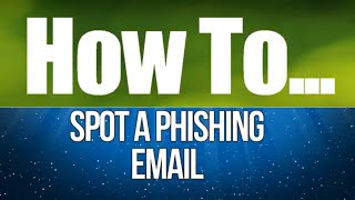 How to Spot Phishing Email And More Phishing Email Tips