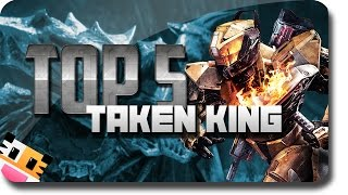 "Destiny ""Top 5"" Most Exciting Things In ""The Taken King"" (Top 5 Destiny Taken King)"