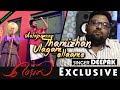 Aalaporaan Thamizhan Singer Deepak Reveals The Story Of Mersal | Vijay | A R Rahman | Atlee