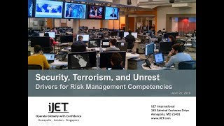 Security, Terrorism, and Unrest: Drivers for Risk Management Competencies | WorldAware Webinars