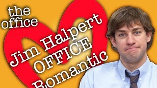 Jim Halpert: OFFICE ROMANTIC  - The Office US