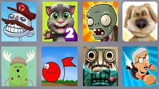 Troll Quest Video,My Tom 2,PVZ HD,Talking Ben,Dumb Way,Red Ball,Temple Run 2,Angry Grand Run