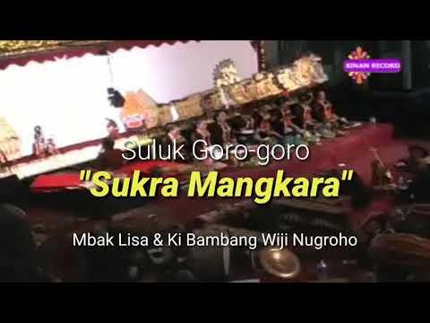 Sindhèn cantik asal NTB membawakan Suluk Goro-Goro - SUKRA MANGKARA