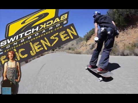 Switchback Longboards, Eric Jensen: So Raw and So Dirty