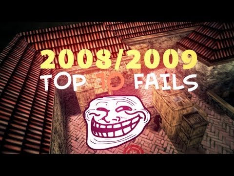 TOP 10 FAILS 2008/2009 YEAR Counter-Strike 1.6