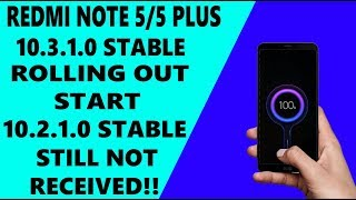REDMI NOTE 5/5 PLUS NEW STABLE UPDATE 3.1.0 ROLLING OUT START |MIUI 10 2.1.0 UPDATE?