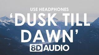 Download Lagu ZAYN - Dusk Till Dawn (8D AUDIO) 🎧 ft. Sia Gratis STAFABAND