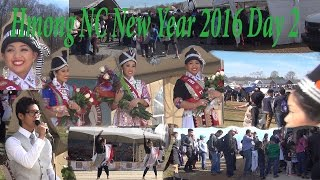 Hmong NC New Year 2016 Day 2 !