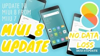 MIUI 8: INSTALL MIUI 8 IN REDMI NOTE 3 (NO DATA LOSS !) BACKUP + UPDATE