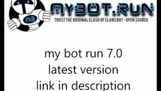My bot run 7.01 latest version free download