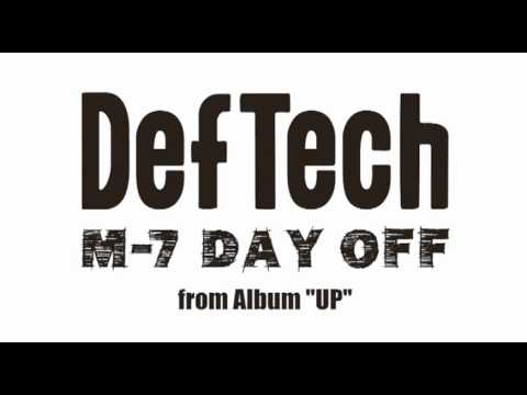 Def Tech - Day Off